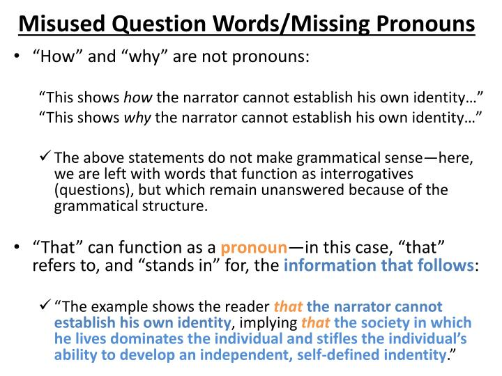 Misused Question Words/Missing Pronouns