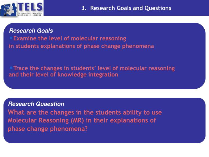 3.  Research Goals and Questions