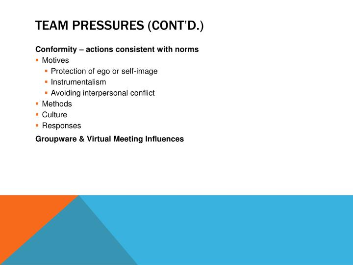Team Pressures (cont'd.)