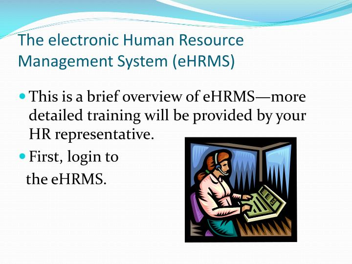 The electronic Human Resource Management System (
