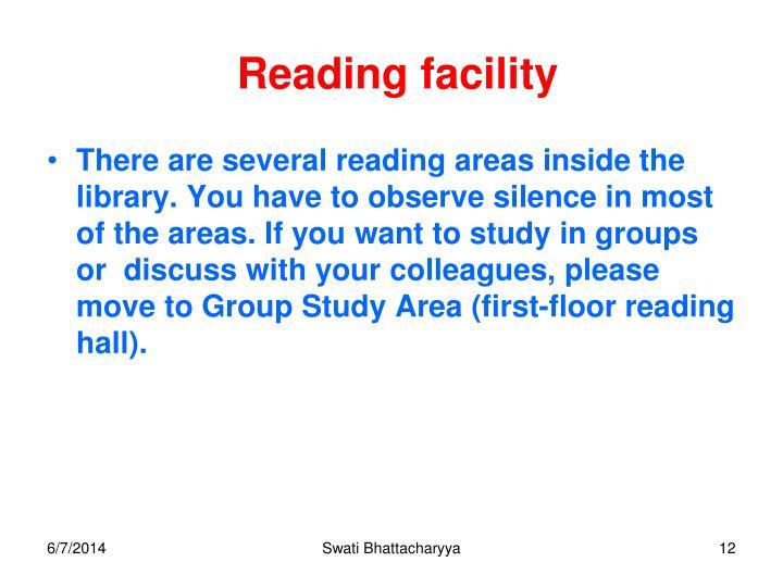 Reading facility
