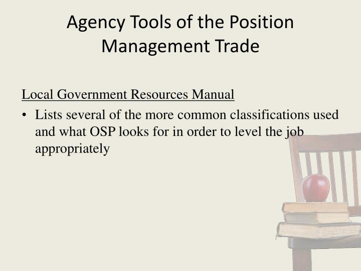 Agency Tools of the Position Management Trade