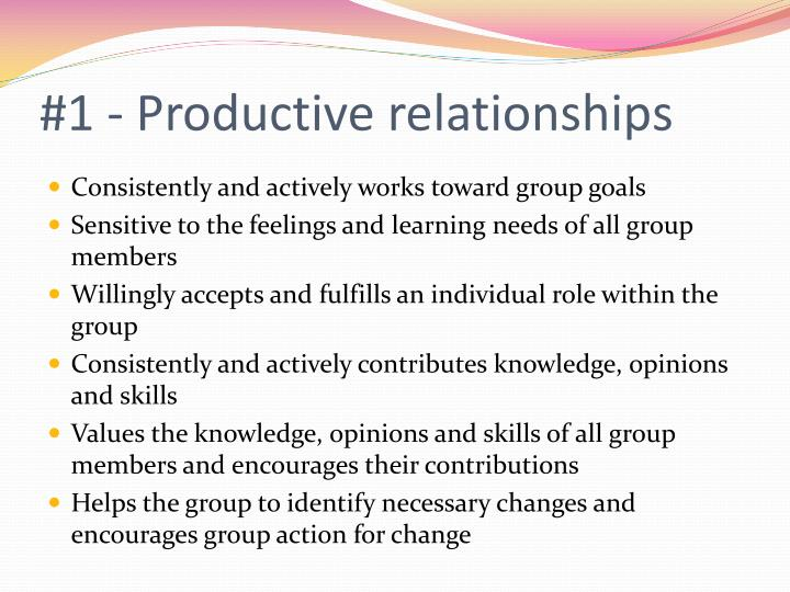 #1 - Productive relationships