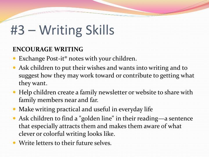 #3 – Writing Skills