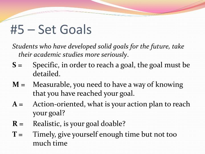 #5 – Set Goals