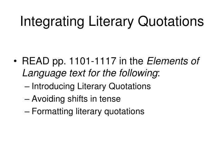 Integrating Literary Quotations