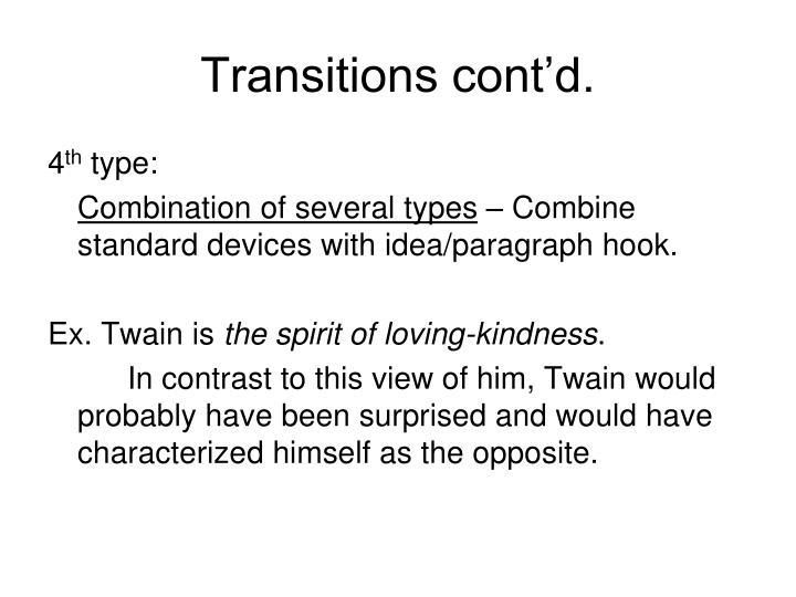 Transitions cont'd.