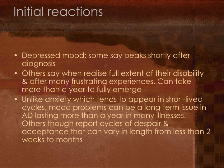 Initial reactions