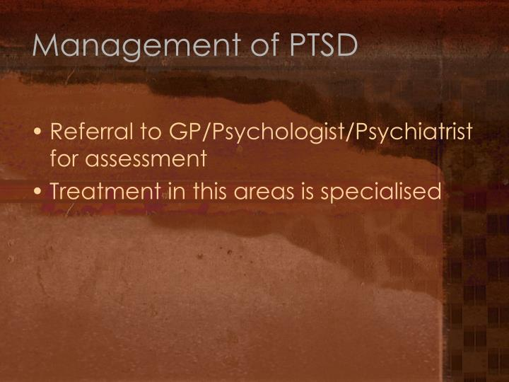 Management of PTSD