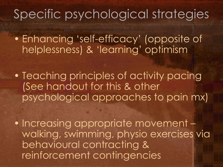 Specific psychological strategies