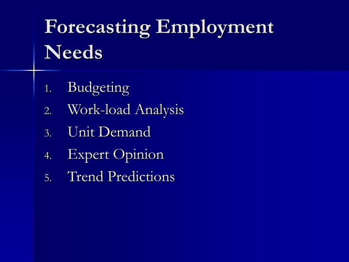 Forecasting Employment Needs