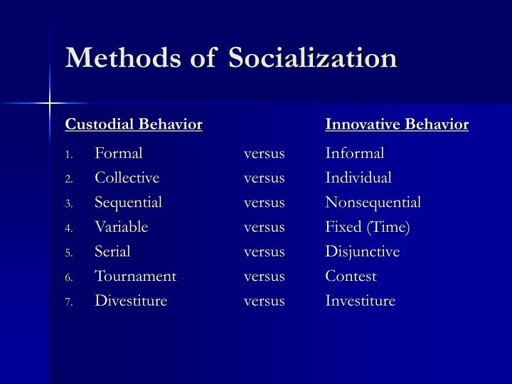 Methods of Socialization