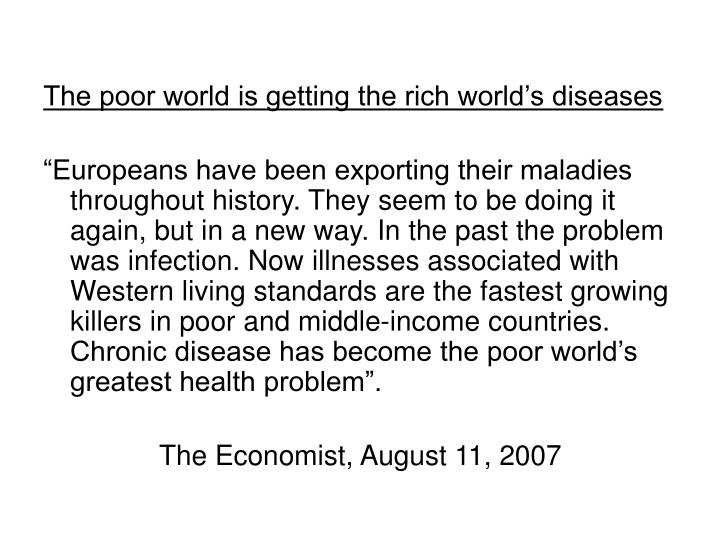 The poor world is getting the rich world's diseases