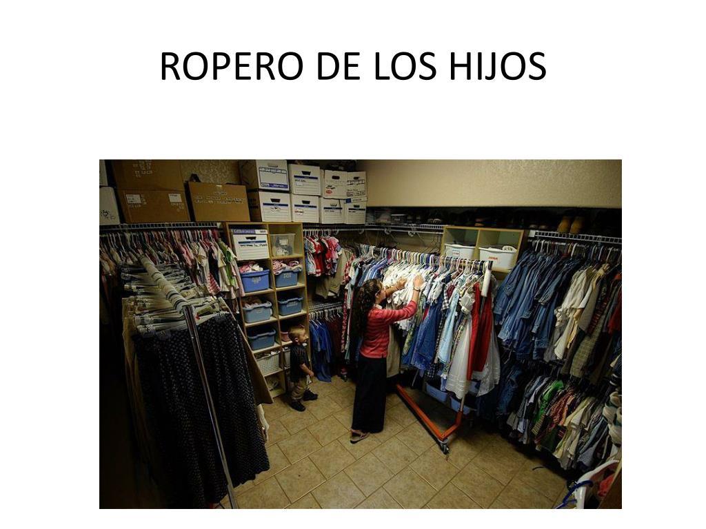 ROPERO DE LOS HIJOS