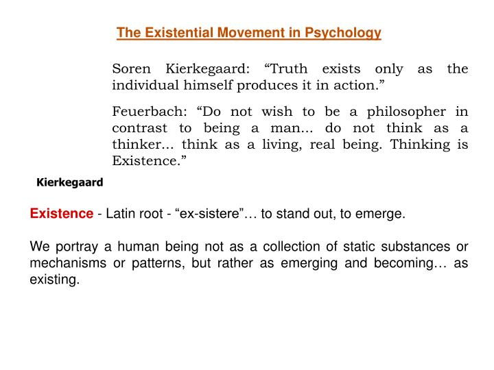 The Existential Movement in Psychology