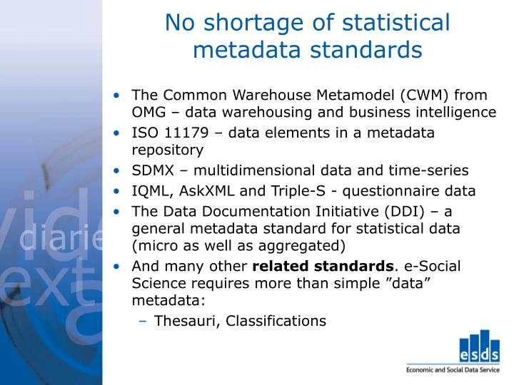 No shortage of statistical metadata standards