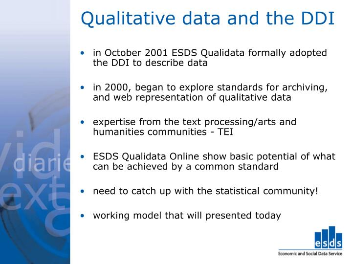 Qualitative data and the DDI