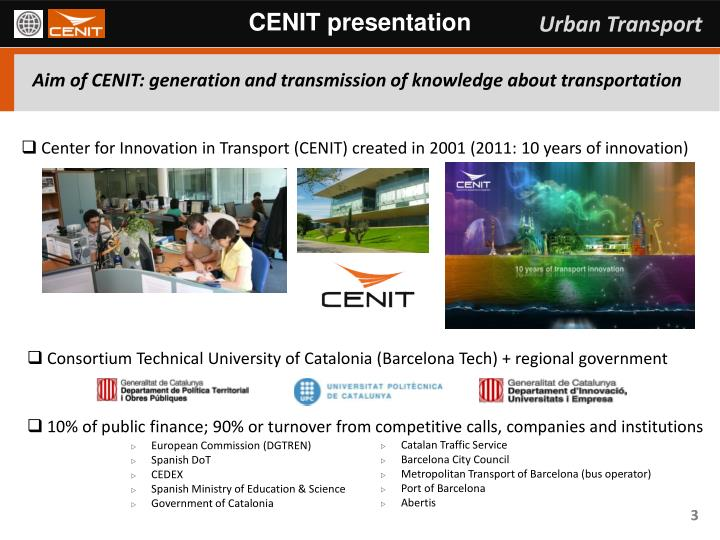 Aim of cenit generation and transmission of knowledge about transportation