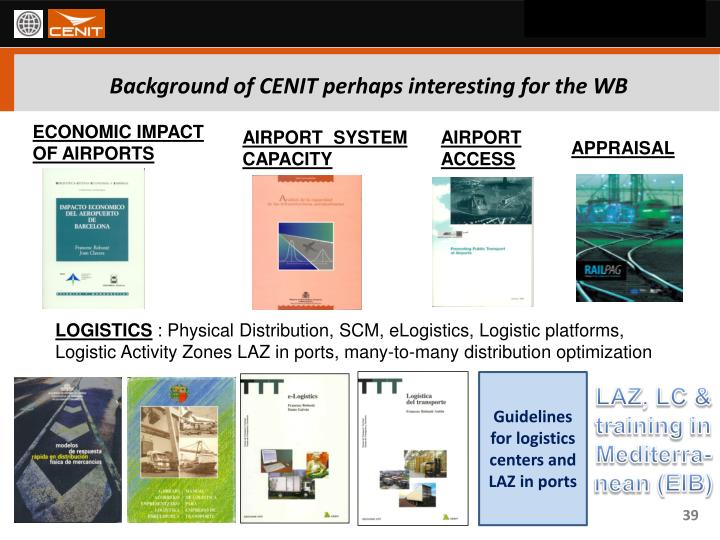 Background of CENIT perhaps interesting for the WB