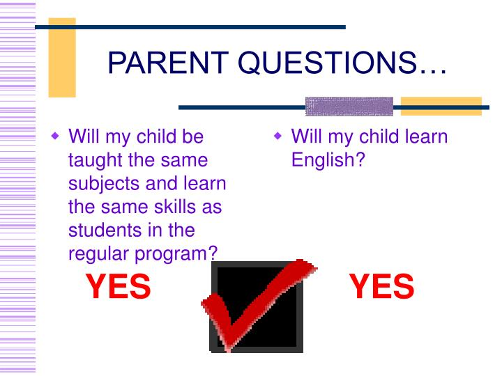 Will my child be taught the same subjects and learn the same skills as students in the regular program?