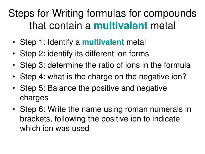 Steps for Writing formulas for compounds that contain a