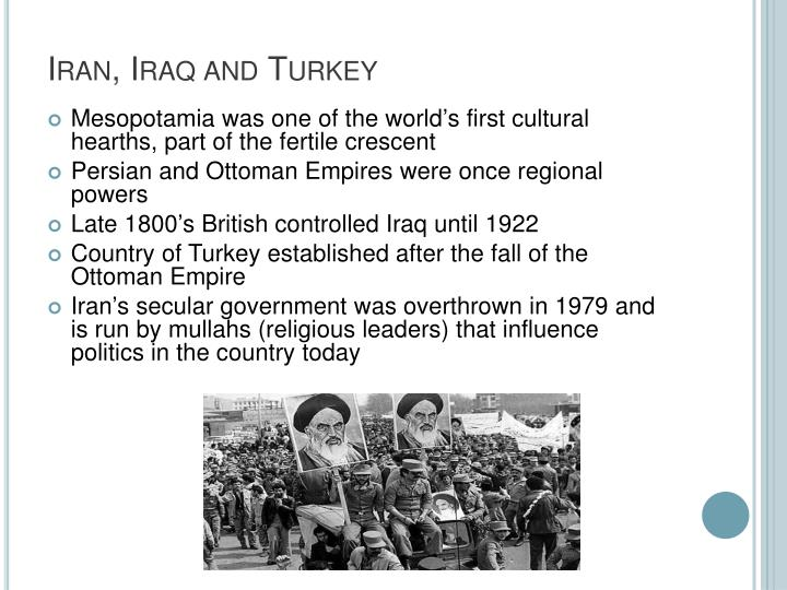 Iran, Iraq and Turkey