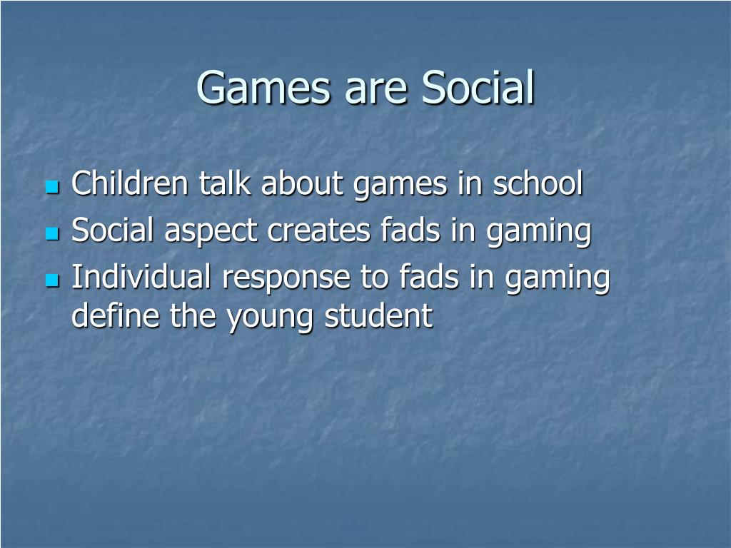 Games are Social