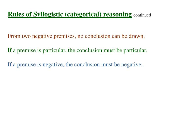 Rules of Syllogistic (categorical) reasoning