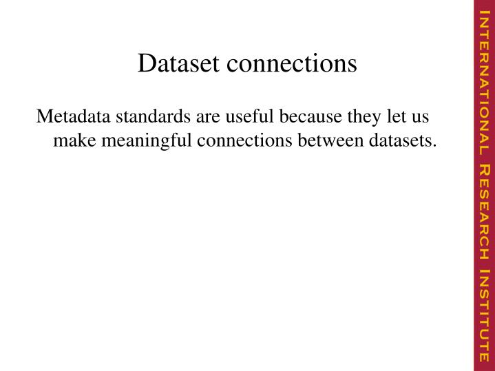 Dataset connections