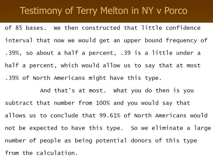 Testimony of Terry Melton in NY v Porco