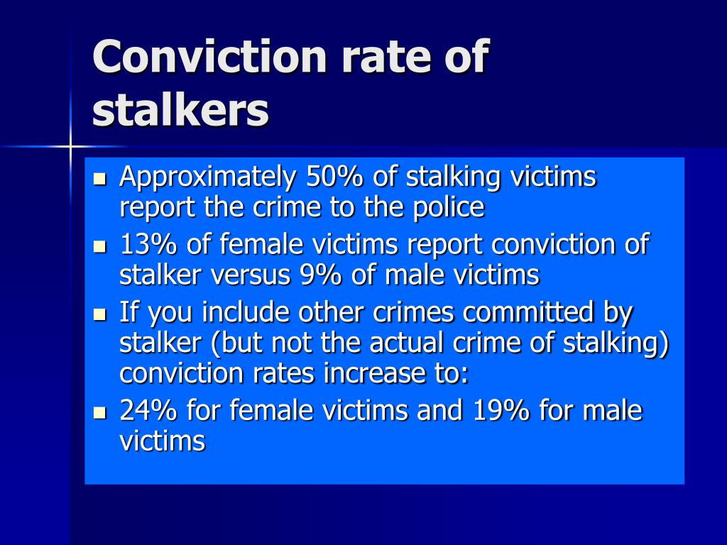 Conviction rate of stalkers