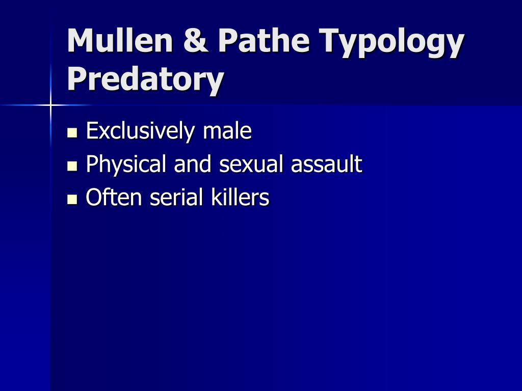 Mullen & Pathe Typology
