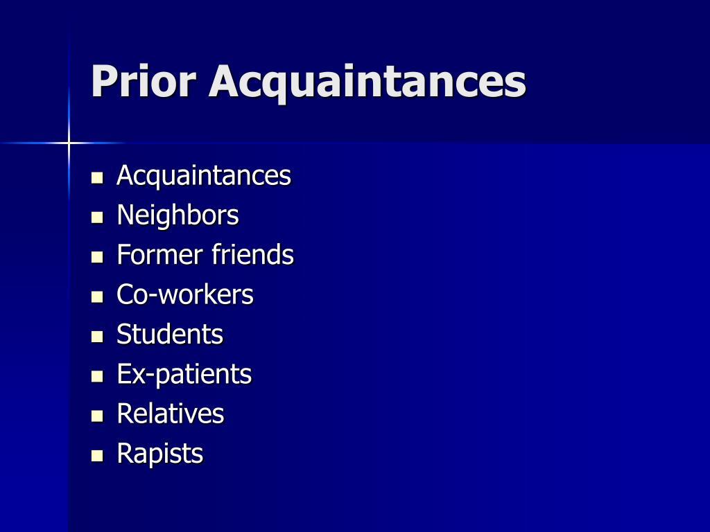 Prior Acquaintances