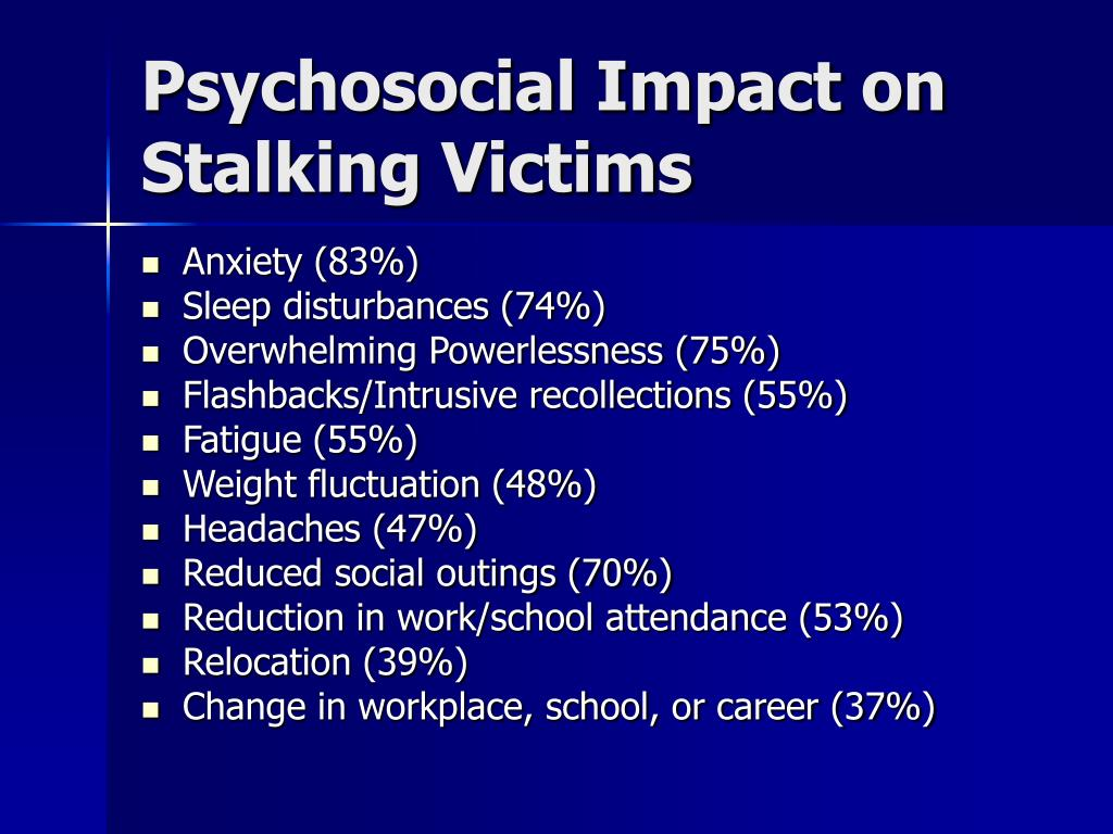 Psychosocial Impact on Stalking Victims