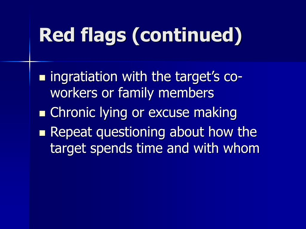 Red flags (continued)