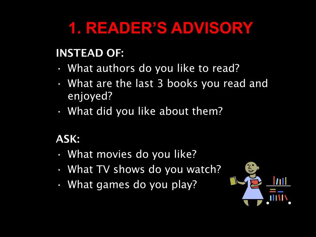 1. READER'S ADVISORY