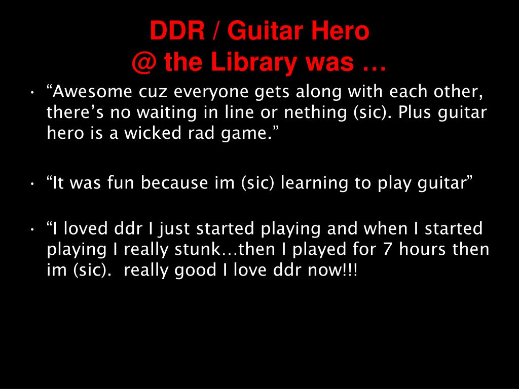 DDR / Guitar Hero