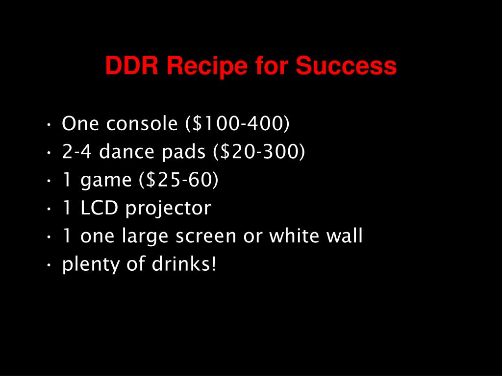 DDR Recipe for Success