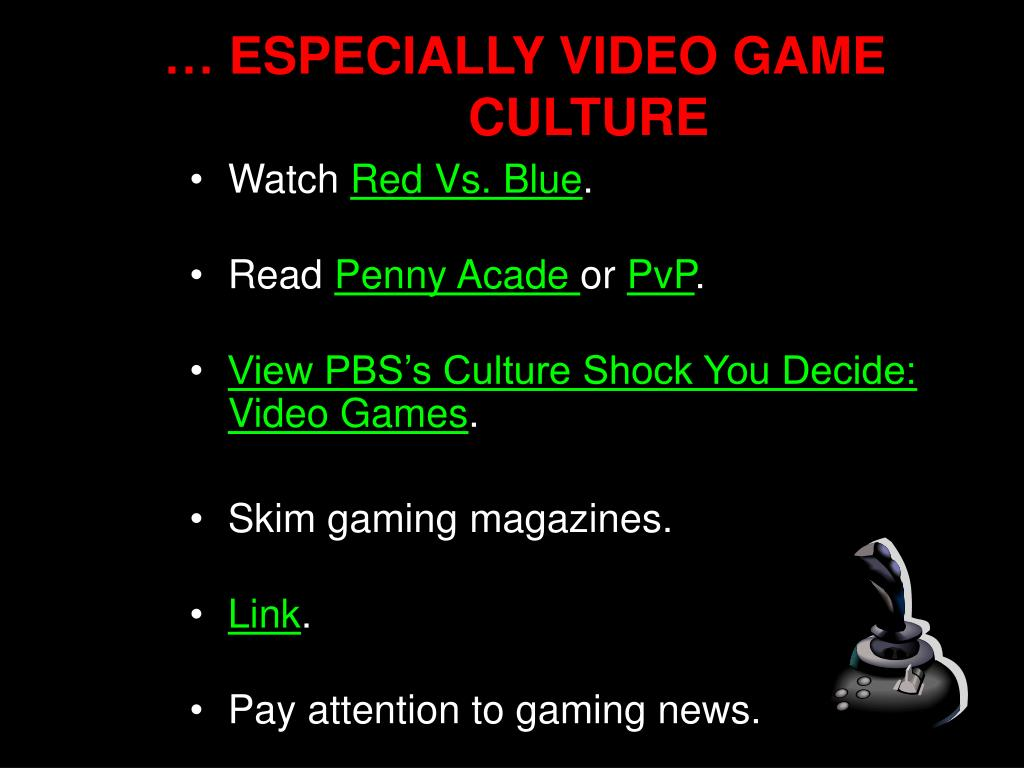 … ESPECIALLY VIDEO GAME
