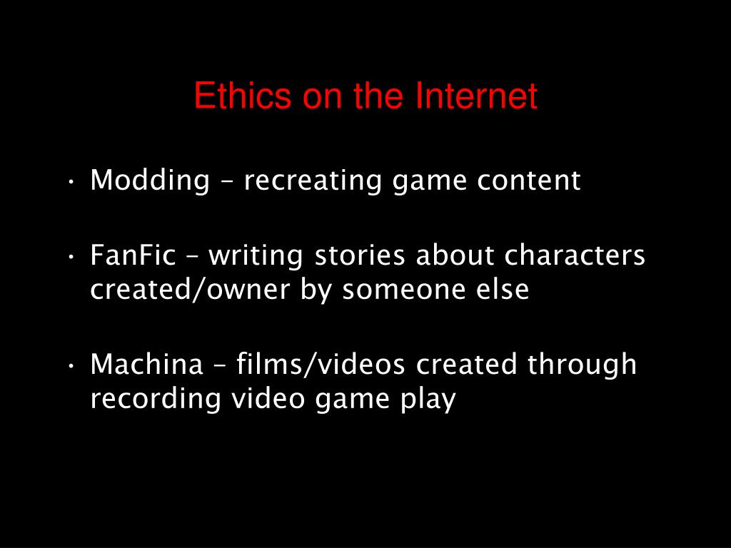 Ethics on the Internet