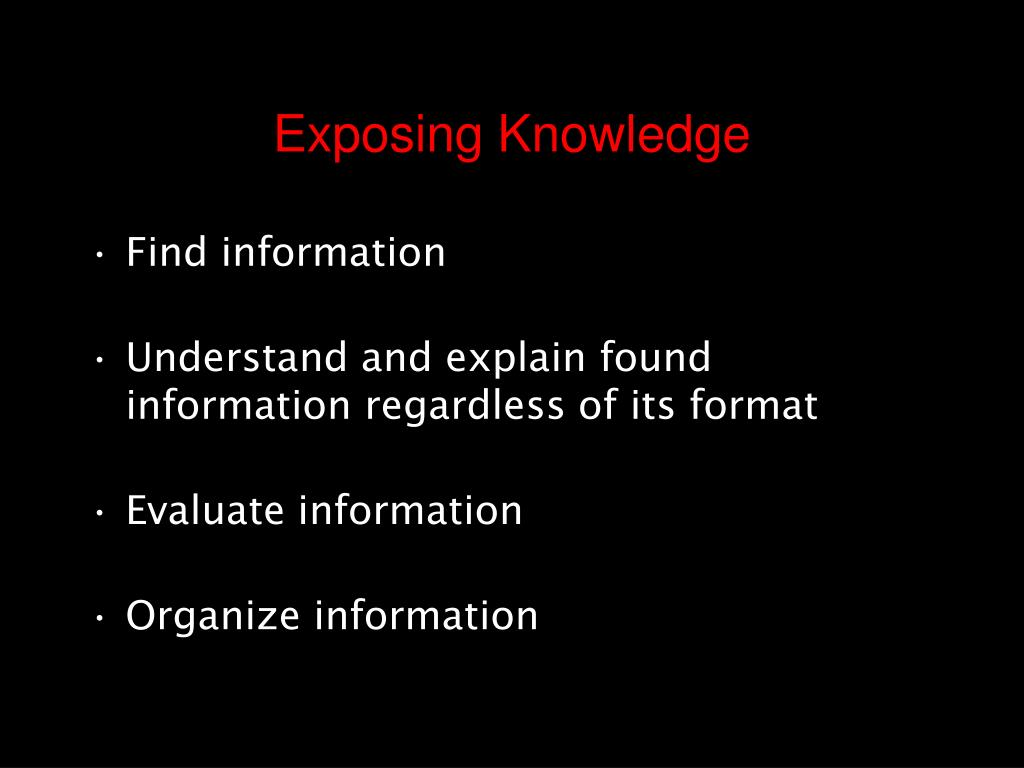 Exposing Knowledge