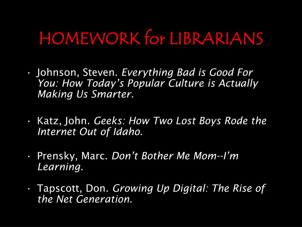 HOMEWORK for LIBRARIANS