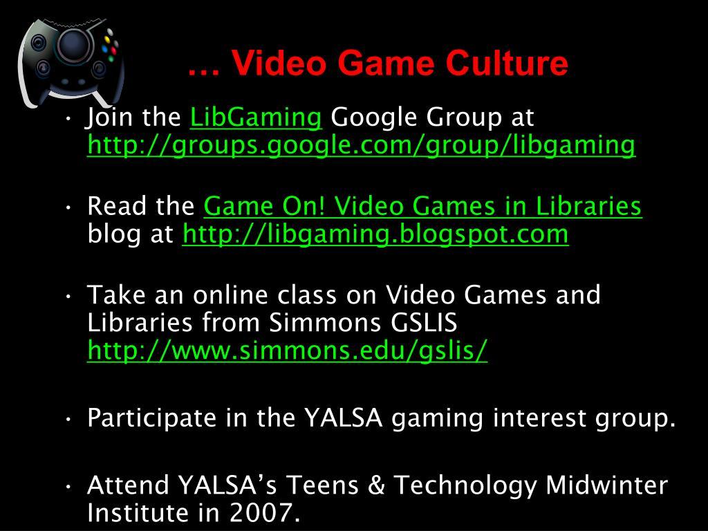 … Video Game Culture