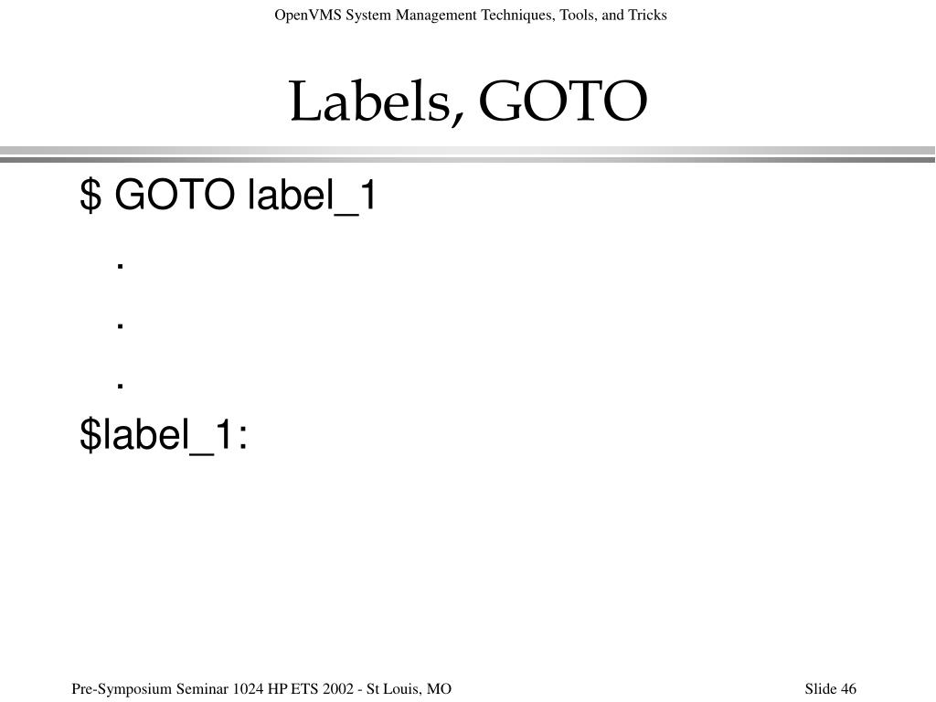 Labels, GOTO