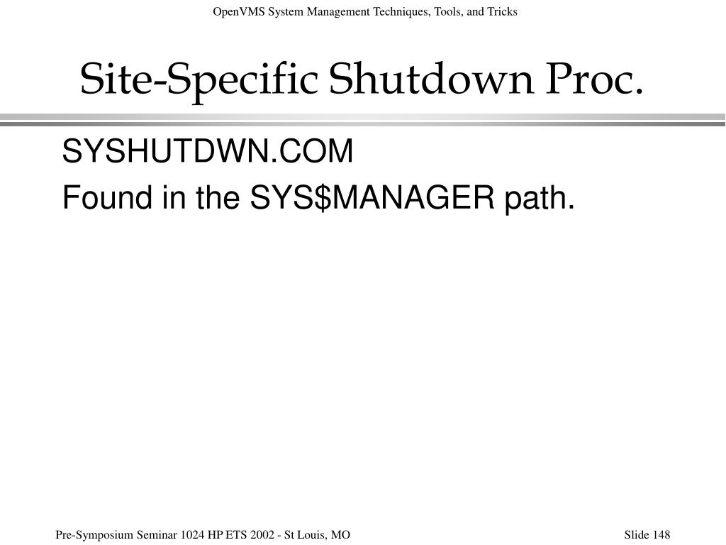 Site-Specific Shutdown Proc.