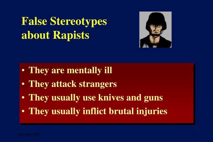 False Stereotypes about Rapists