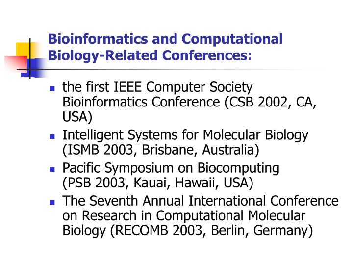 Bioinformatics and Computational Biology-Related Conferences:
