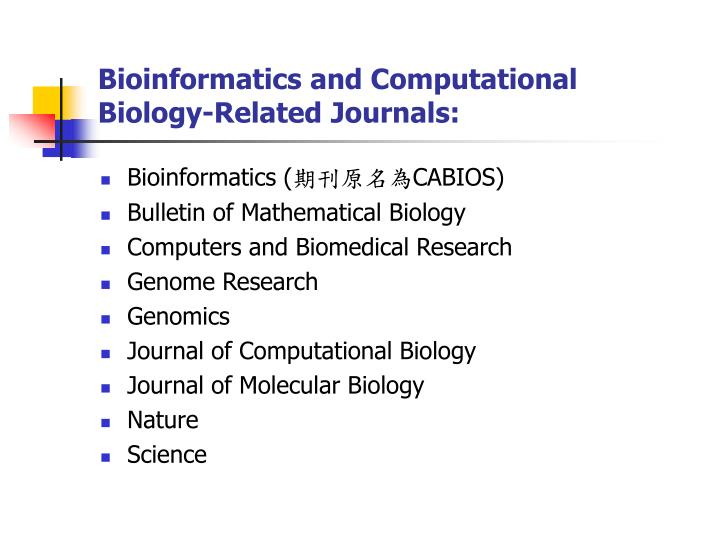 Bioinformatics and Computational Biology-Related Journals: