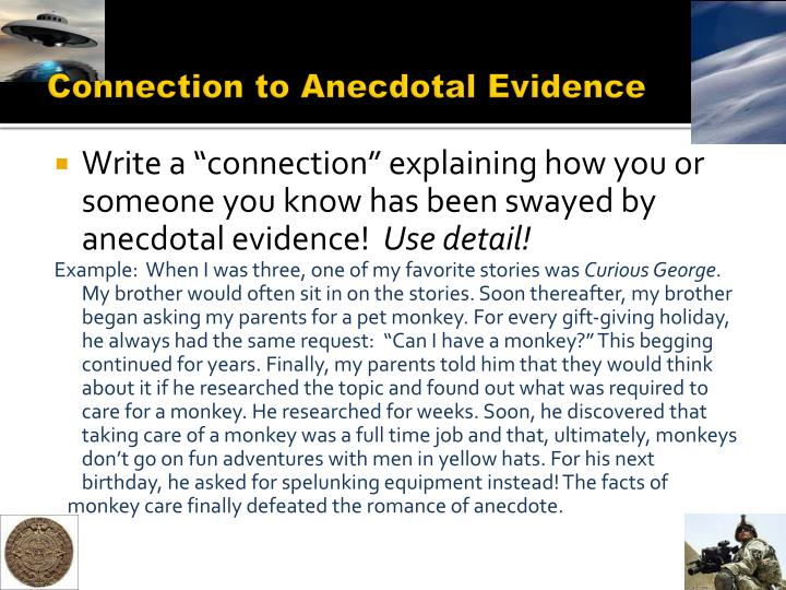 Connection to Anecdotal Evidence