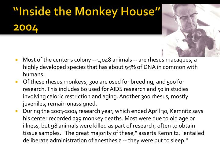 """Inside the Monkey House"""